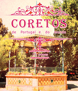 Coretos  - De Portugal e do Mundo